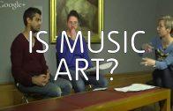 Is Music Art? – Hangout on Air