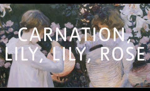 John Singer Sargent – Carnation, Lily, Lily, Rose | Art Close Up