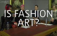 Is Fashion Art? – Hangout on Air