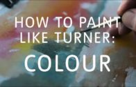 How to Paint Watercolour Like Turner – Part 3: Colour